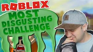 MOST DISGUSTING CHALLENGE! ~ Roblox Bean Boozled Challenge ...