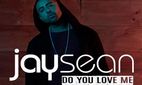 British Singer Jay Sean Wants To Know 'do You Love Me'