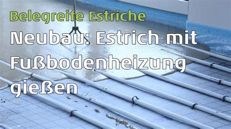 Estrich Mit Fußbodenheizung