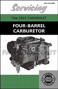 1955 Chevrolet 4 Bbl Carburetor Service Manual Reprint