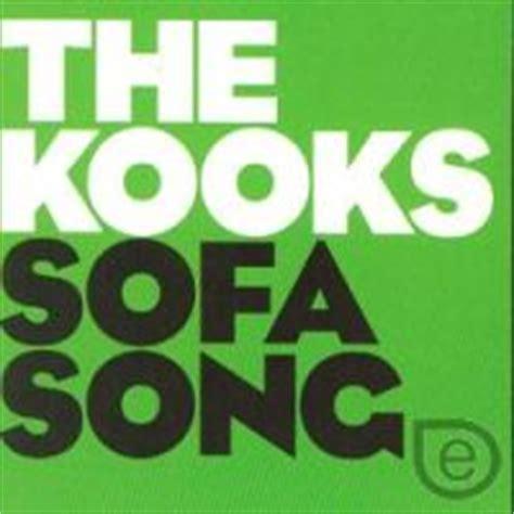 Kooks Sofa Song Sofa Song The Kooks Listen Biography All Info On The