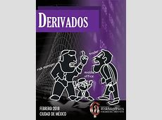Derivados 2018 by RiskMathics Financial Intitute issuu