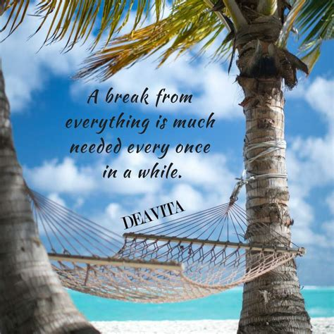 cool  fun vacation quotes  sayings  lovely