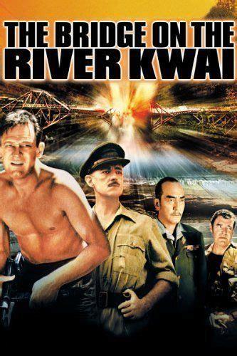 regarder the bridge on the river kwai complet film streaming vf hd les 25 meilleures id 233 es de la cat 233 gorie riviere kwai sur