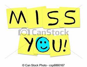 Miss you - words on yellow sticky notes. The words miss ...