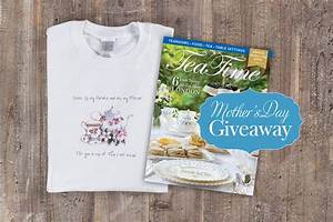 Mother's Day Giveaway -TeaTime Magazine