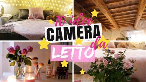 10 Idee Per Decorare La Camera Da Letto / Room Makeover