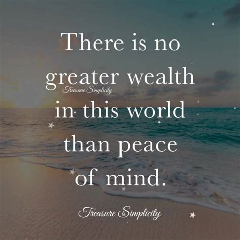 There is no greater wealth in this world than peace of mind. | True Inspiring Stories