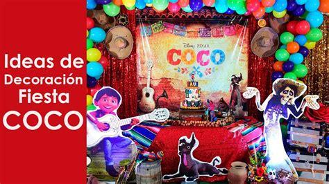 decoracion coco decoracion fiesta coco youtube