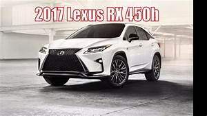 Lexus Rx 450h 2017 : 2017 lexus rx 450h lexus rx suv 2017 review sport full review official youtube ~ Medecine-chirurgie-esthetiques.com Avis de Voitures