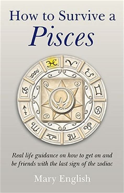 survive  pisces real life guidance        friends    sign