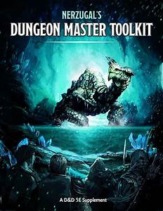 Nerzugal U0026 39 S Dungeon Master Toolkit