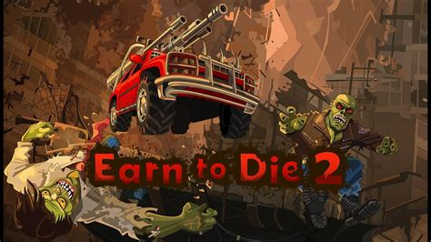 Earn To Die 2 Astuce Et Triche Android Et Pc Apk