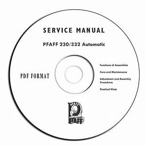 Pfaff 230  332 Automatic Sewing Machine Service Manual