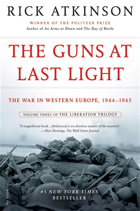 the guns at last light excerpt from the guns at last light the liberation