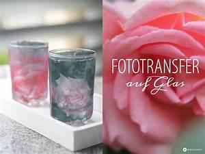 Bilder Auf Glas Gedruckt : fototransfer auf glas diy windlichter ~ Indierocktalk.com Haus und Dekorationen