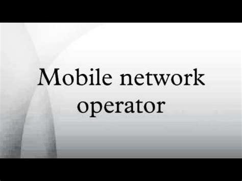 mobile network operator mobile network operator