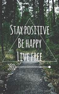 stay positive quotes | Tumblr