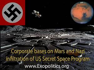 Corporate bases on Mars and Nazi infiltration of US Secret ...