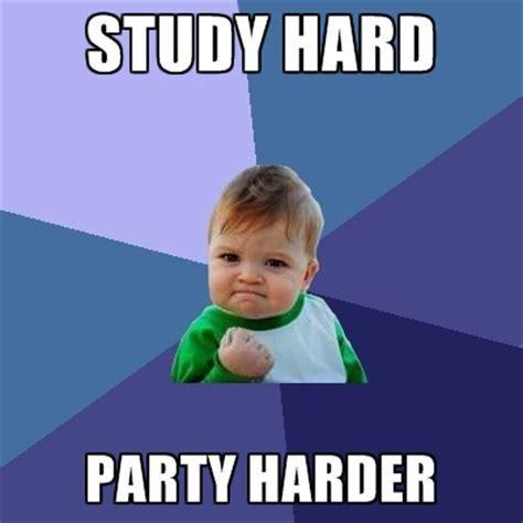 Study Memes - study hard memes image memes at relatably com