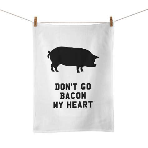 funny kitchen song lyrics don   bacon  heart tea towel