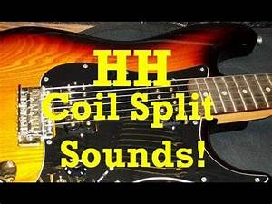 Guitar Tech     All Possible Hh Coil Split Humbucker