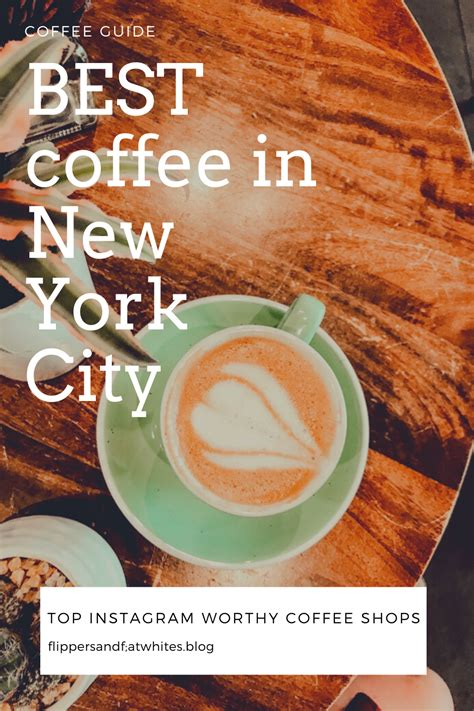 Please contact us if you want to publish a coffee aesthetic wallpaper on our site. Best New York City Coffee Shops - instagram aesthetic ...