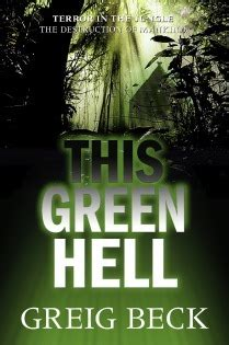 green hell alex hunter   greig beck reviews