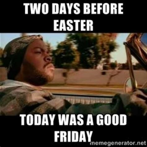 Good Friday Meme - good friday meme kappit