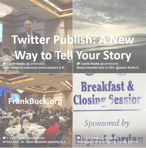 Twitter Publish A New Way To Tell Your Story  Frank Buck Consulting