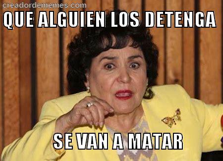 Carmen Meme - carmen salinas carmen salinas memes pinterest