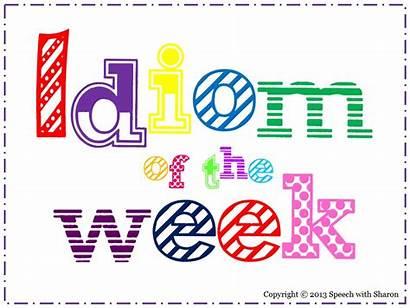 Idiom Week Birthday Extravaganza Thirty Speech Which