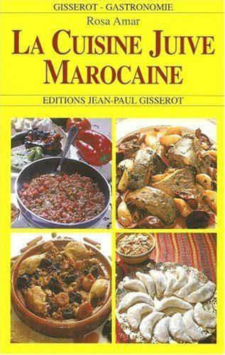 la cuisine juive marocaine la cuisine juive marocaine cuisine espace judaisme