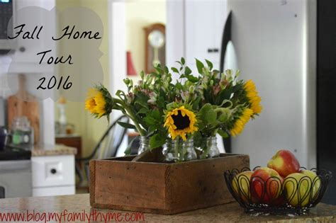 Fall Home Tour 2016  My Family Thyme