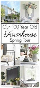 Our 100 Year Old Farmhouse Spring Tour ~ Hallstrom Home