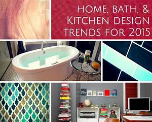 Home, Kitchen, & Bathroom Design Trends 2015