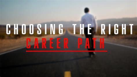 Choosing The Right Career Path For You!