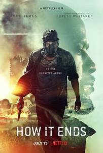 How It Ends Film Wikipedia