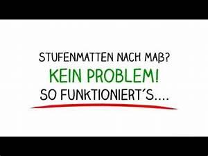 Stufenmatten Nach Maß : stufenmatten nach ma youtube ~ Orissabook.com Haus und Dekorationen