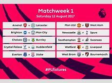 BREAKING 20172018 Premier League fixtures released SEE