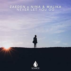 Premiere: Zaeden X Nina & Malika Never Let You Go We Rave You