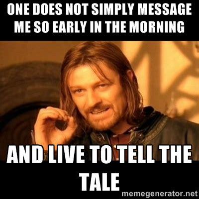 Morning Memes - early morning memes image memes at relatably com