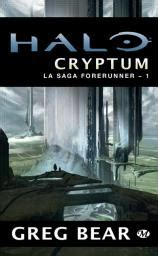 Halo, La Saga Forerunner, Tome 1  Cryptum  Greg Bear