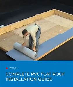 Complete Pvc Flat Roof Installation Guide  With Images