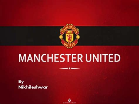 Of Manchester Powerpoint Template by A Presentation On Manchester United Football Club