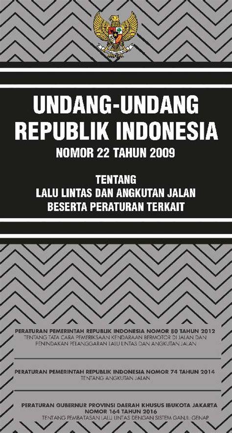 undang undang republik indonesia nomor 22 tahun 2009