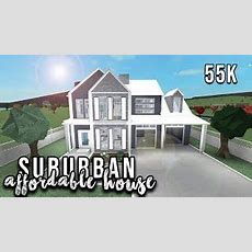 Roblox Welcome To Bloxburg Suburban House Videos  9videostv