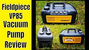 Fieldpiece Vp85 Vacuum Pump Review