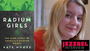 Telling The Story Of The Radium Girls  Who Died To Make