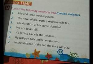 Convert Into Complex Sentence  Onvert The Following